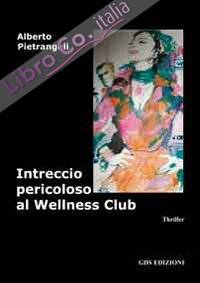 Intreccio pericoloso al wellness club