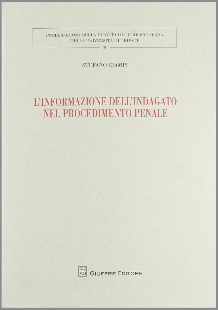 L'informazione dell'indagato nel procedimento penale