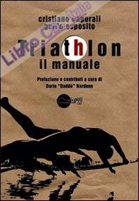 Triathlon. Il manuale.