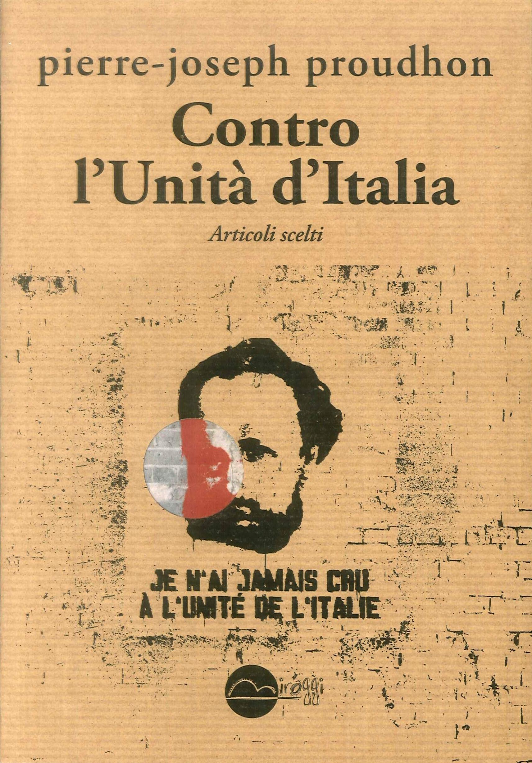 Contro l'Unità d'Italia. Articoli scelti