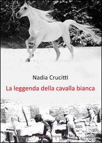 La leggenda della cavalla bianca