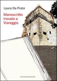 Manoscritto trovato a Viareggio.