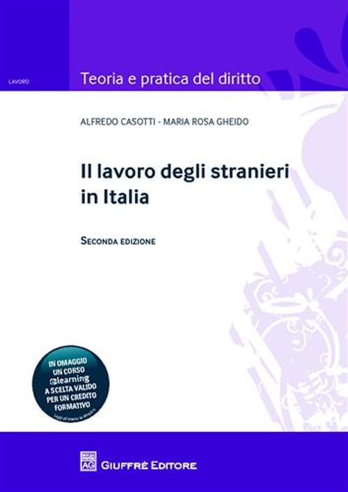 Il lavoro degli stranieri in Italia.