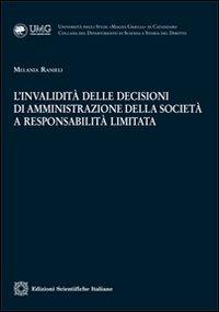 L'Invalidità delle Decisioni di Amministrazione della Società a Responsabilità Limitata