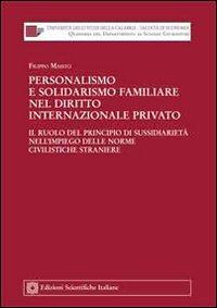 Personalismo e solidarismo familiare nel diritto internazionale privato.