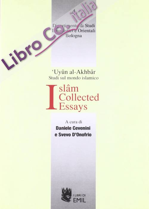 Islam. Collected essays
