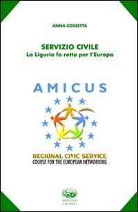 Servizio civile. La Liguria fa rotta per l'Europa.