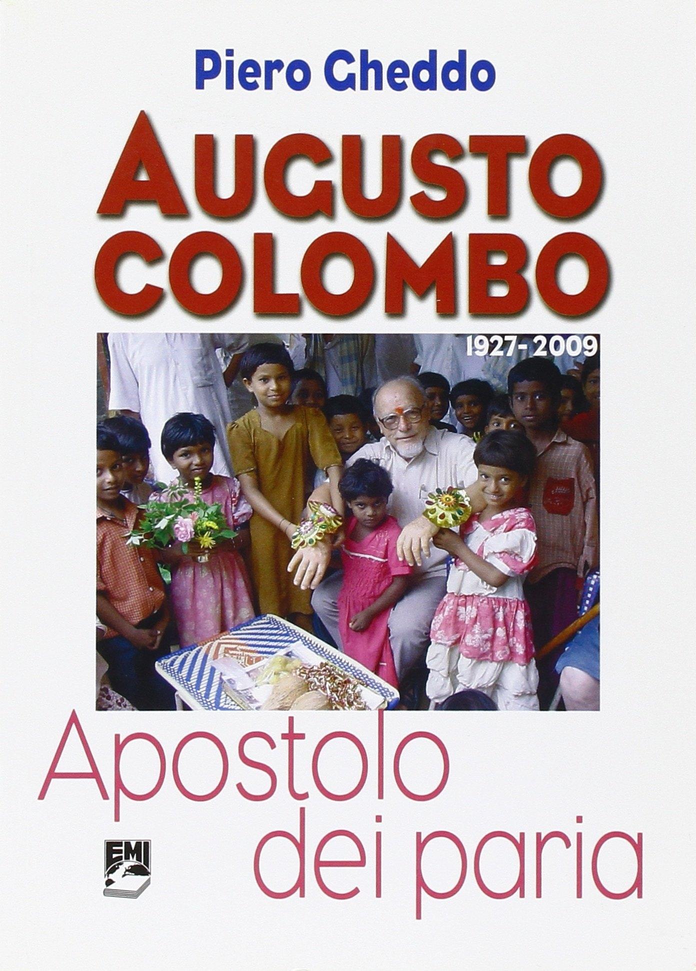 Augusto Colombo. Apostolo dei paria