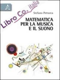 Matematica per la musica e il suono.