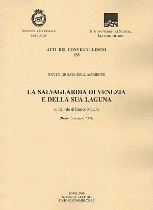 La Salvaguardia di Venezia e delle Sua Laguna