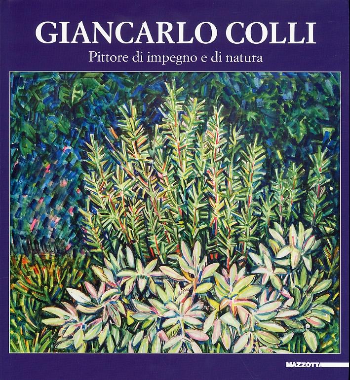 Giancarlo Colli. Pittore di Impegno e Natura