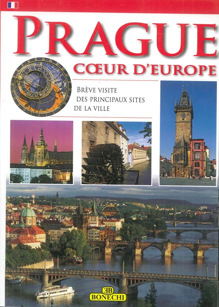 Praga. Cuore d'Europa