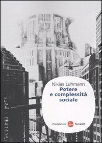 Potere e complessità sociale