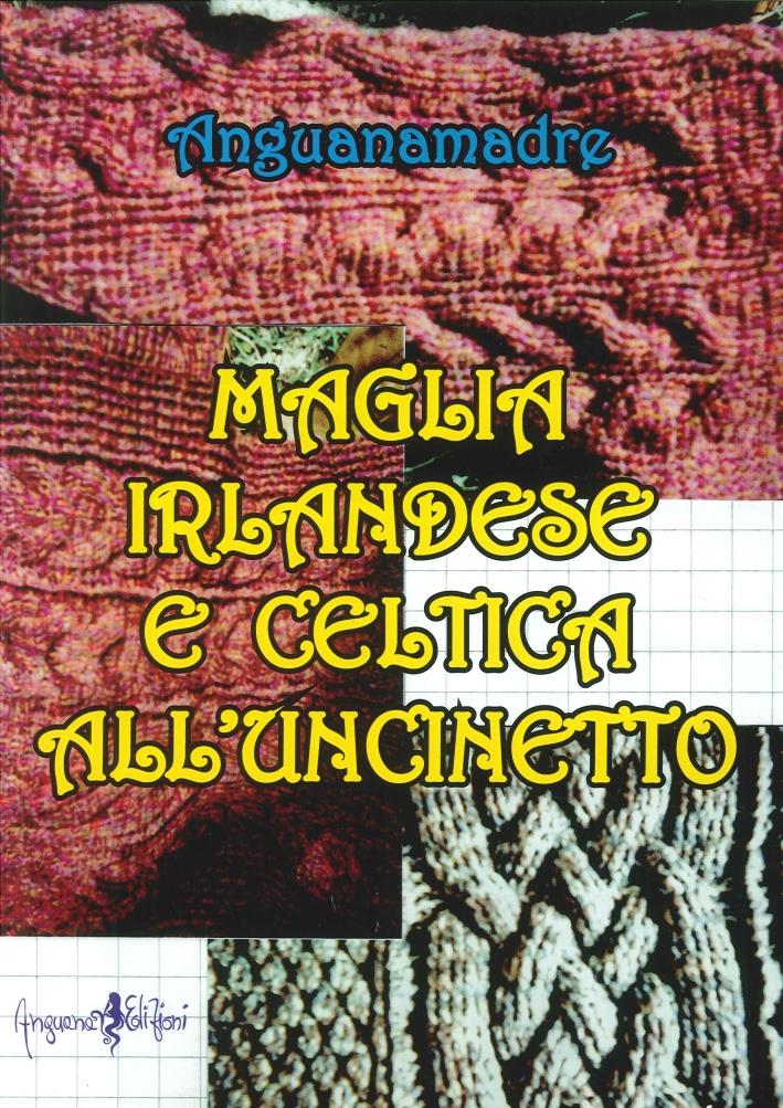 Maglia irlandese e celtica all'uncinetto