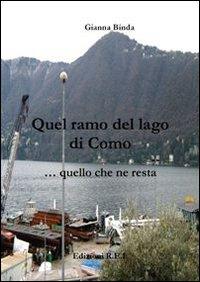 Quel ramo del lago di Como... quello che ne resta