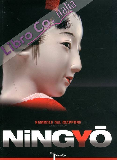 Bambole giapponesi. Atto Primo. Ningyo