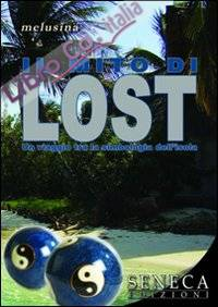 Il mito di lost. Un viaggio tra la simbologia dell'isola
