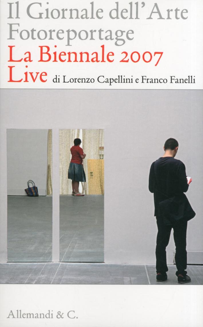 Il Giornale dell'Arte. Fotoreportage. La Biennale 2007 Live