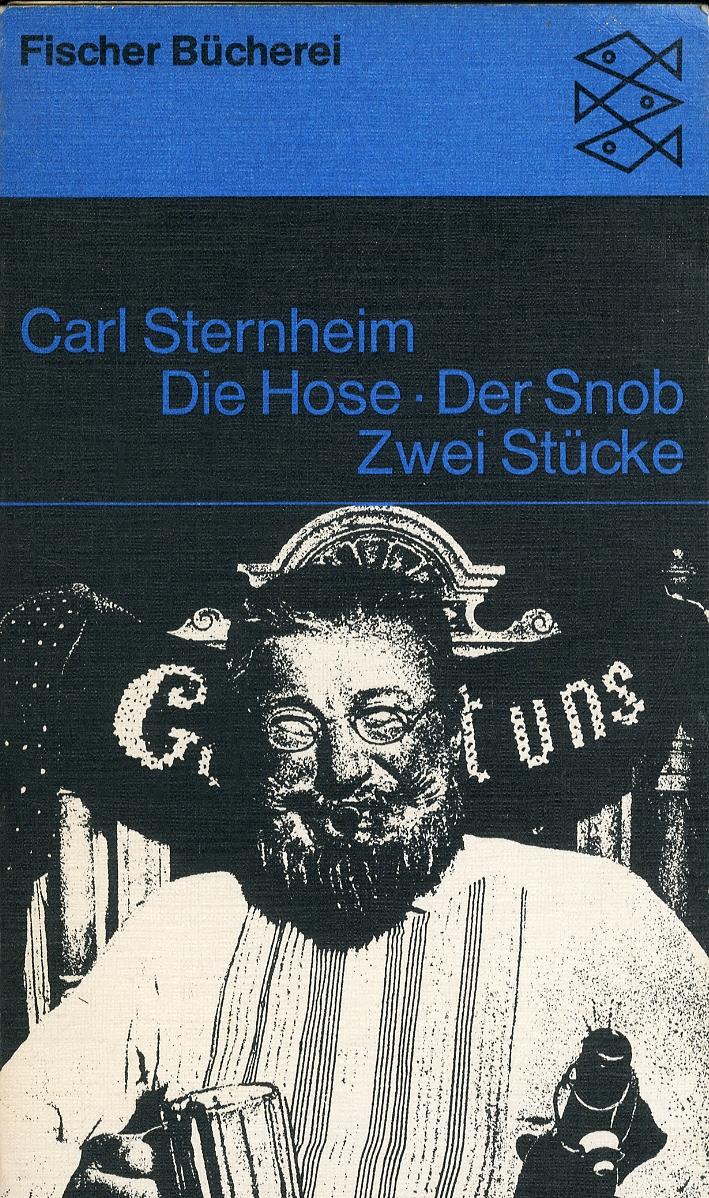 Die Hose - Der Snob. Zwei Stücke