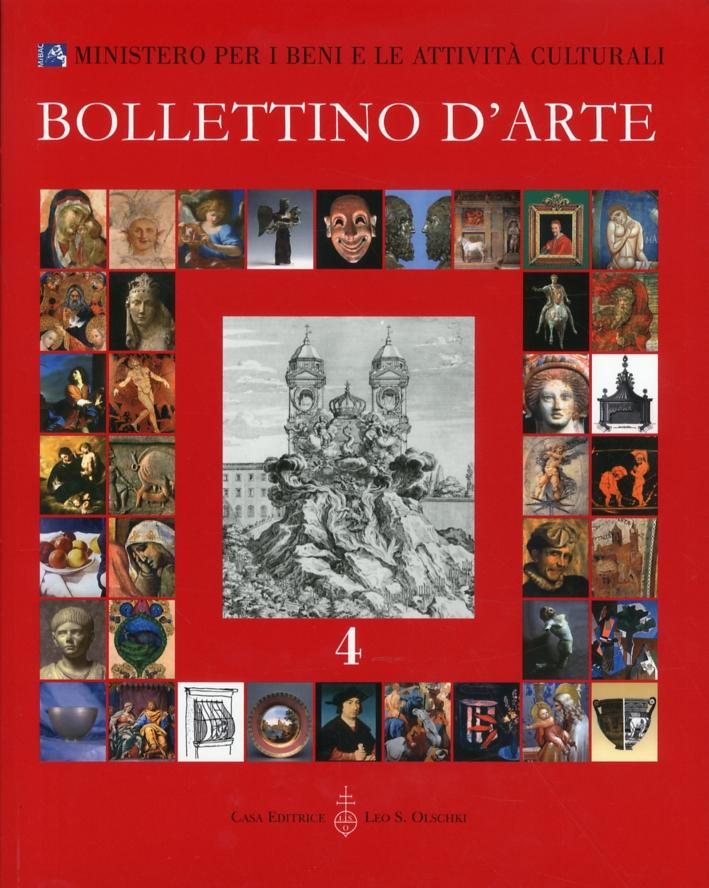 Bollettino d'arte. 4. Anno 2009. Ottobre-Dicembre. Anno XCIV. Serie VII