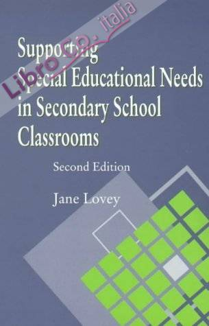 Supporting Special Educational Needs in Secondary School Cla