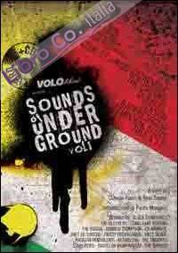 Sounds of underground. Garage, Punk R & R, Rockabilly. Vol. 1
