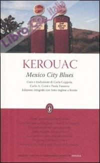 Mexico city blues. Testo inglese a fronte. Ediz. integrale