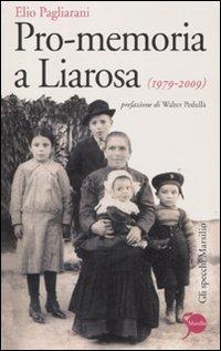 Pro-memoria a Liarosa (1979-2009)