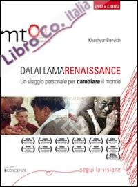 Dalai Lama Renaissance. Un viaggio personale per cambiare il mondo. DVD. Con libro