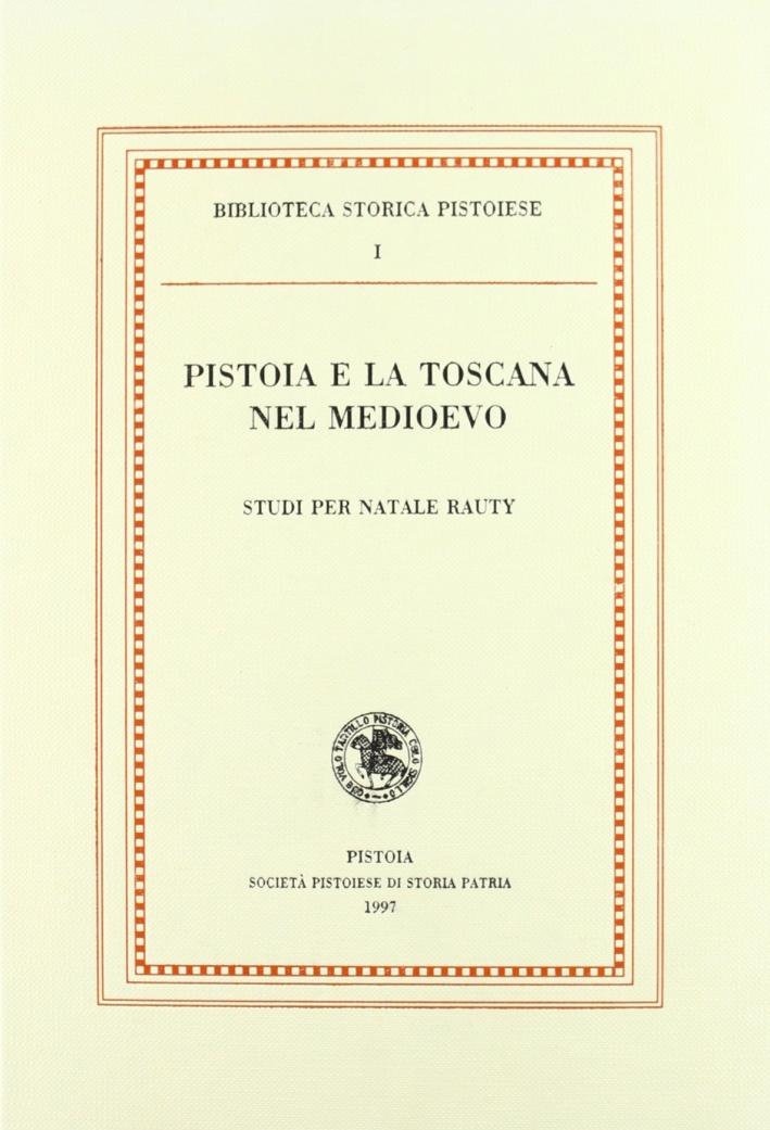 Pistoia e la Toscana nel Medioevo