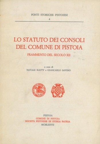 Lo statuto dei consoli del comune di Pistoia. Frammento del secolo XII