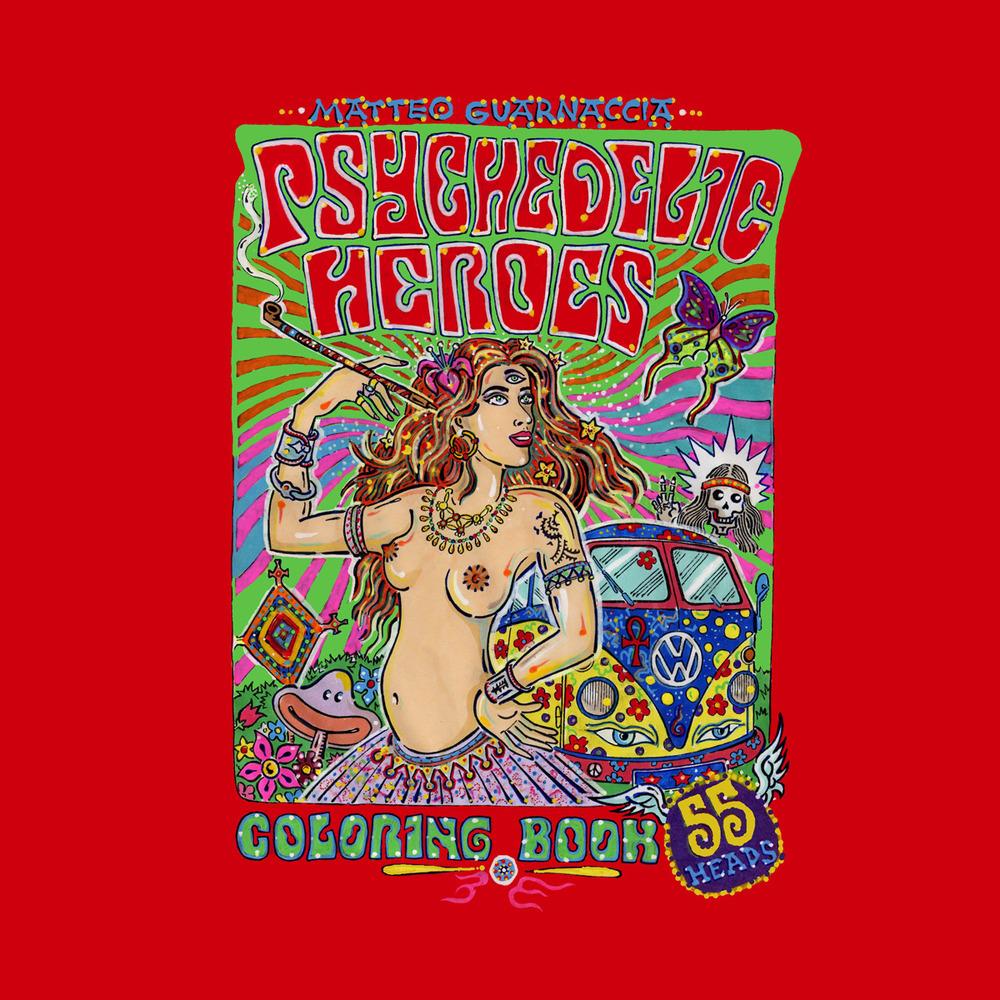 Psychedelic heroes. Coloring book. Ediz. illustrata