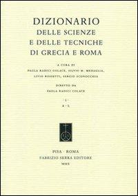 Dizionario delle scienze e delle tecniche di Grecia e Roma