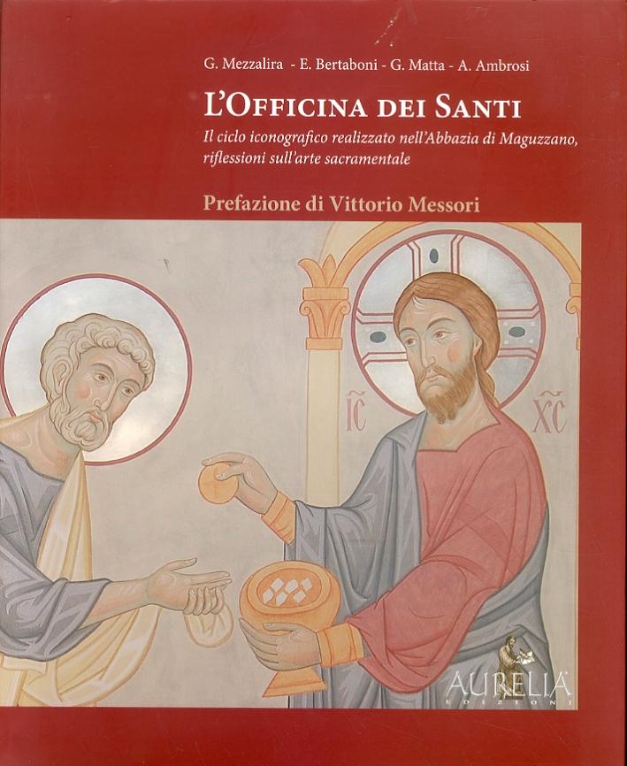 L'officina dei santi. Il ciclo iconografico realizzato nell'abbazia di Maguzzano, riflessioni sull'arte sacramentale