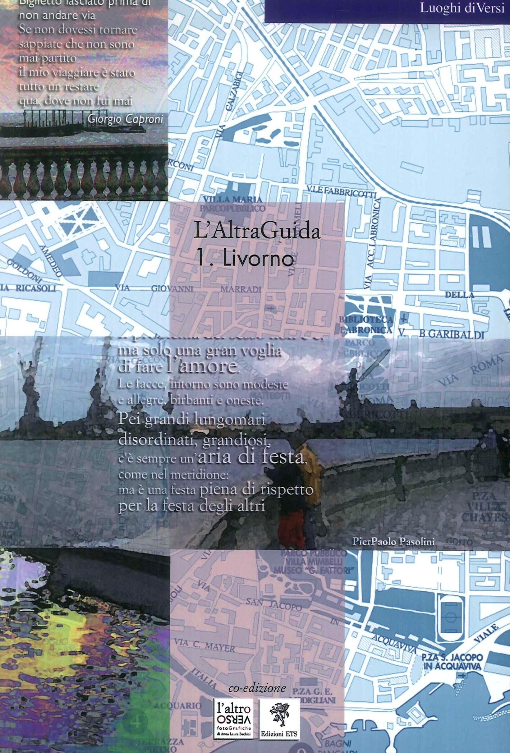 L'AltraGuida. Vol. 1: Livorno