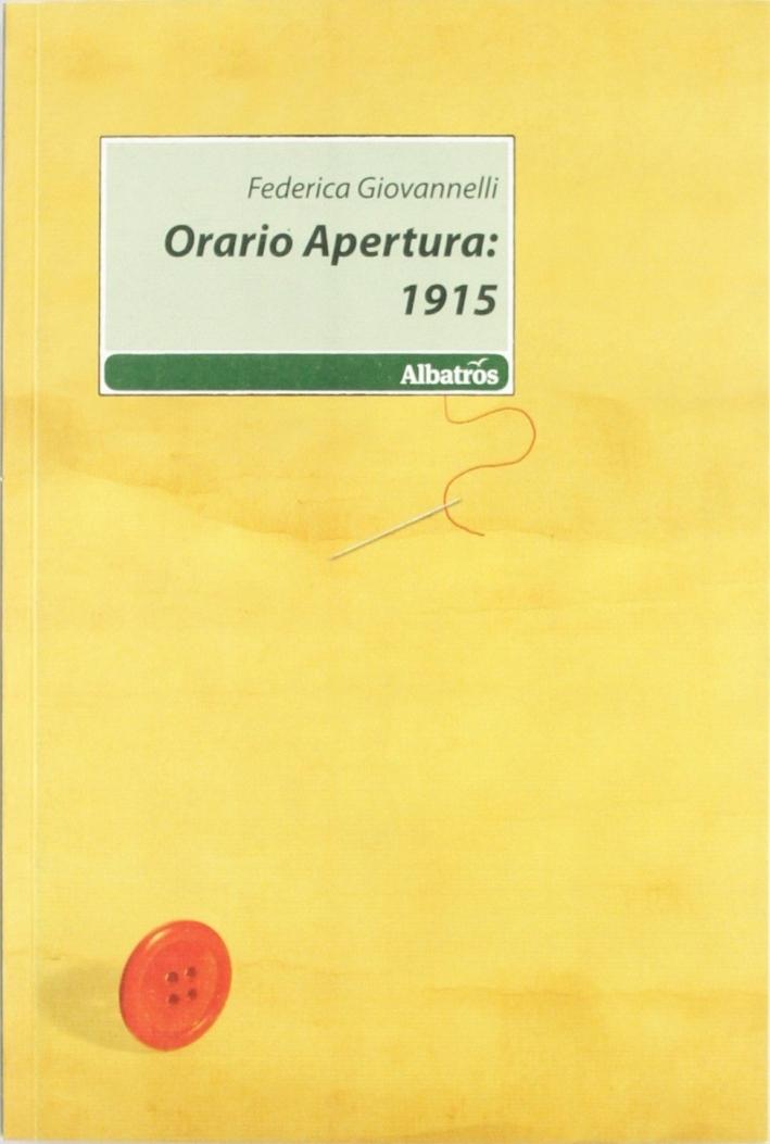 Orario apertura: 1915