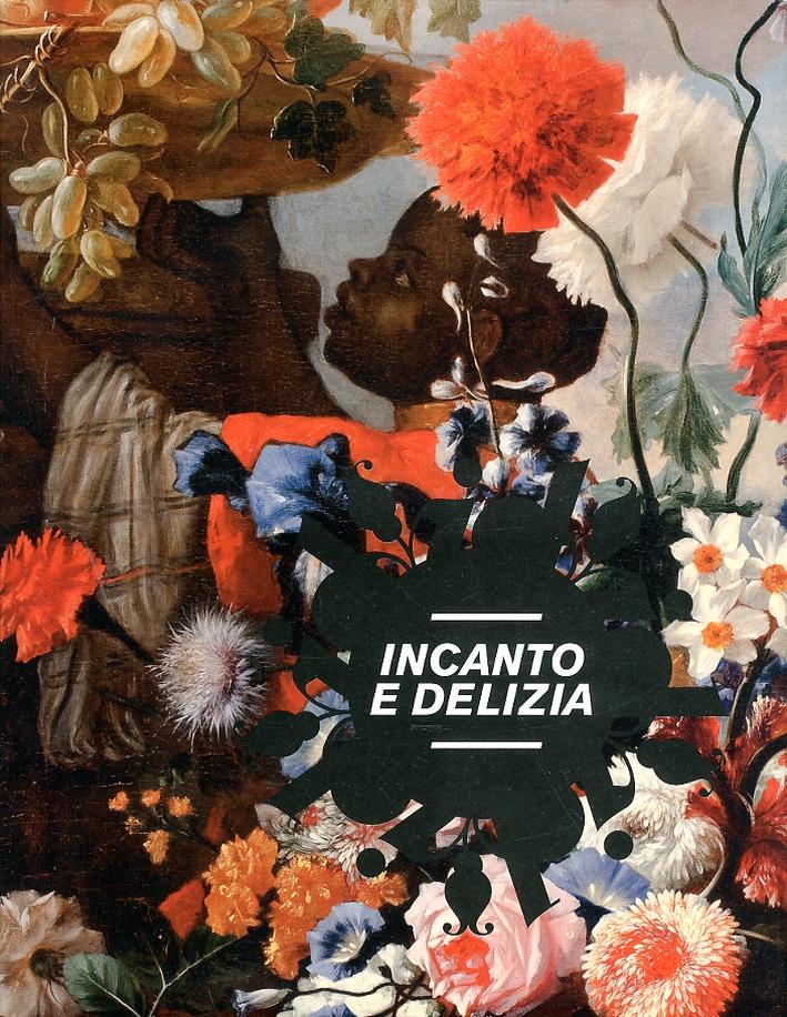 Incanto e Delizia. Fiori e frutta, selvaggina e dispense nelle collezioni dei Musei Civici di Pesaro