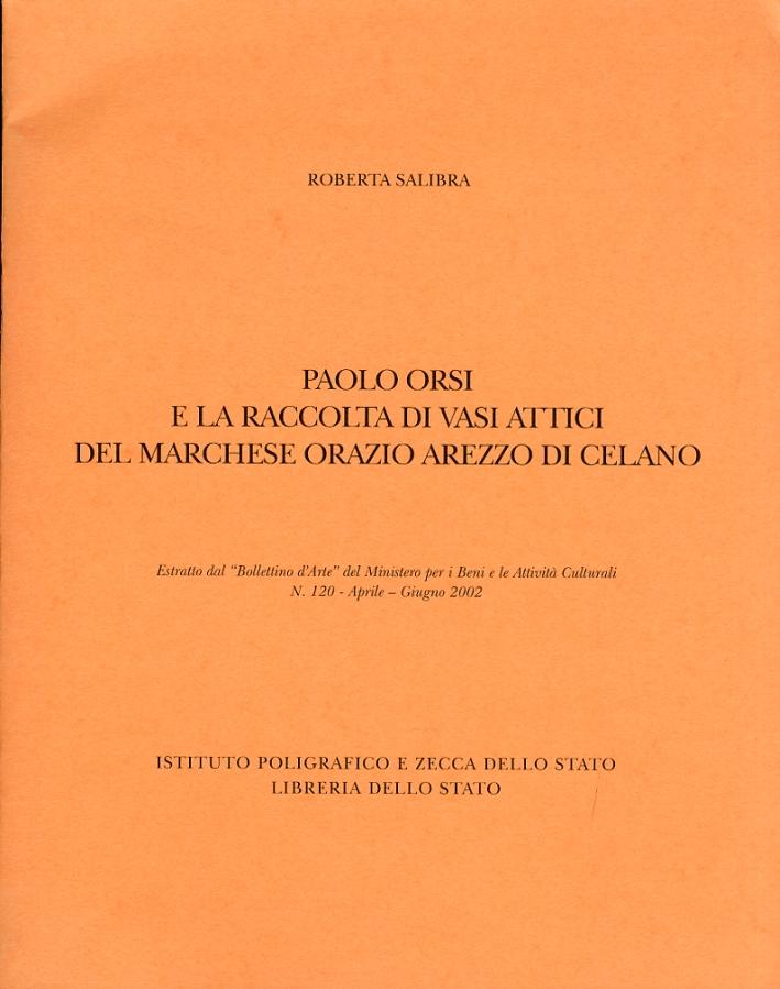 Paolo Orsi e la raccolta di vassi attici del marchese Orazio Arezzo di Celano. (Estratto dal
