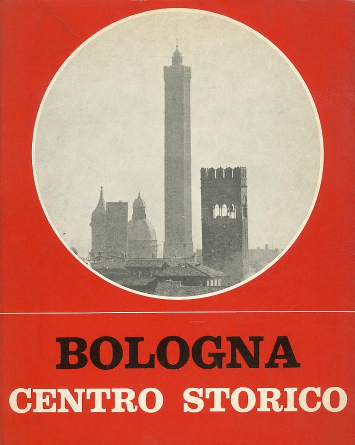 Bologna. Centro Storico. Catalogo per la mostra