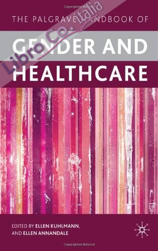 Palgrave Handbook of Gender and Health Care.