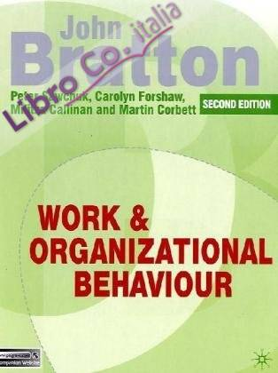 Work and Organizational Behaviour.