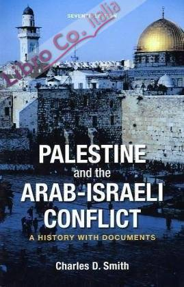 Palestine and the Arab-Israeli Conflict.