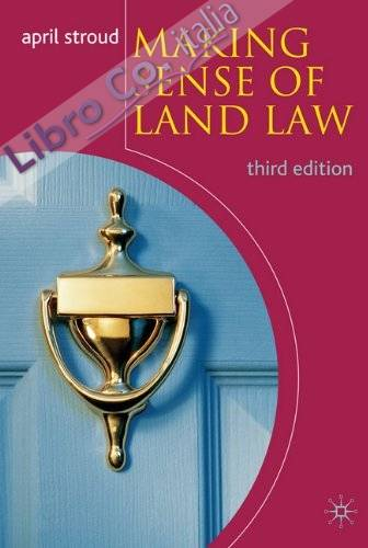 Making Sense of Land Law.