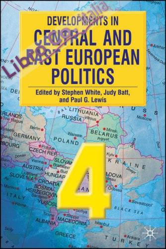 Developments in Central and East European Politics 4.
