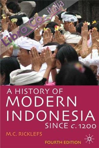History of Modern Indonesia Since C. 1200