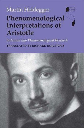 Phenomenological Interpretations of Aristotle.