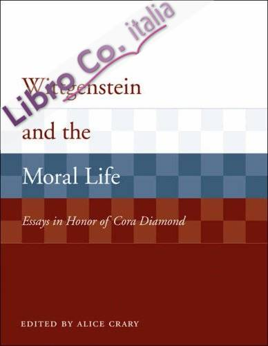 Wittgenstein and the Moral Life
