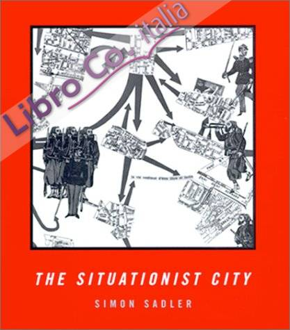 Situationist City.