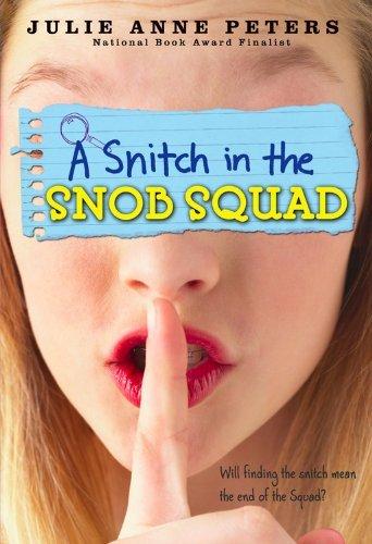 Snitch in the Snob Squad