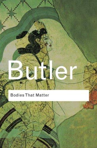 Bodies That Matter.